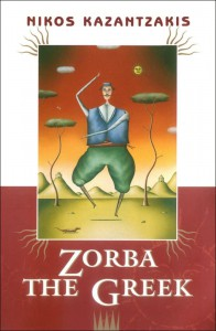 Zorba the Greek ~ Nikos Kazantzakis